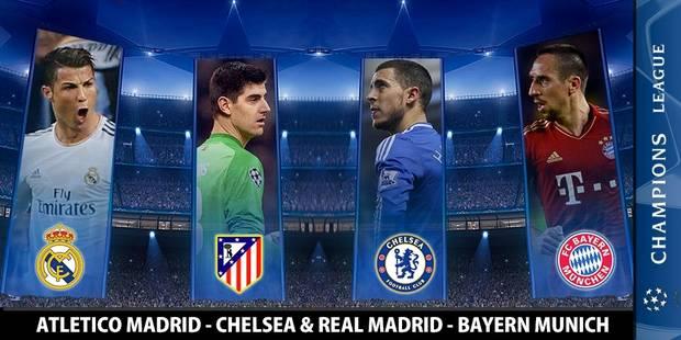 Ligue des Champions : Real Madrid - Bayern Munich / Atlético Madrid - Chelsea - La Libre