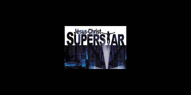 Jésus-Christ à nouveau «Superstar» - La Libre