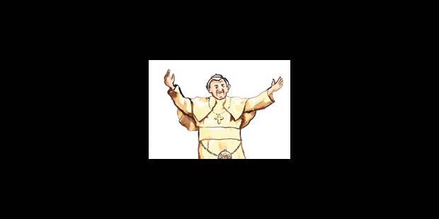 Le Pape a osé - La Libre