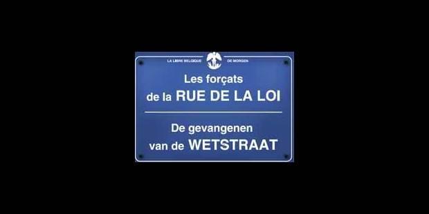 Les forçats de la rue de la Loi - De gevangenen van de Wetstraat - La Libre