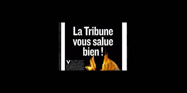 """""""La Tribune"""" dit au-revoir à son quotidien - La Libre"""