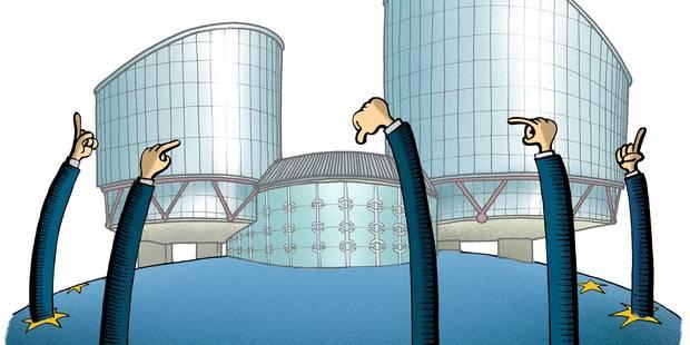La Cour de Strasbourg au coeur des critiques (OPINION) - La Libre