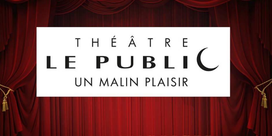 Concours réservé aux abonnés : La Libre vous offre 250x2 abonnements au Théâtre Le Public - La Libre