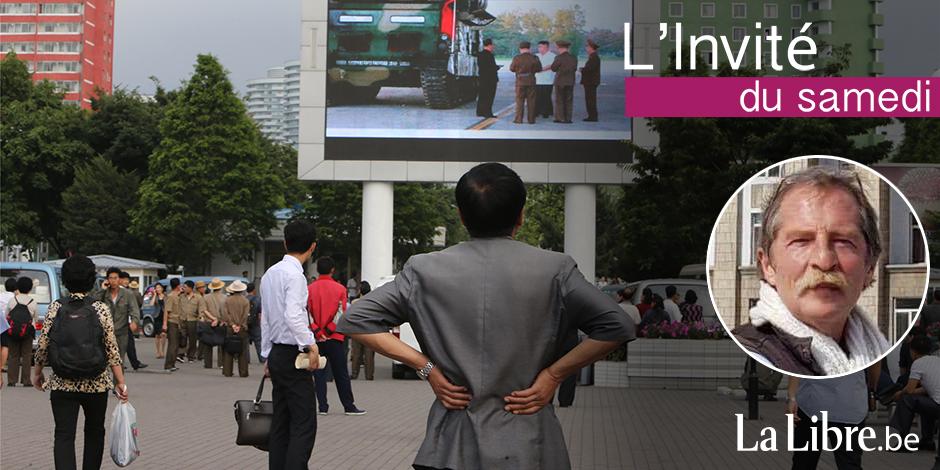 """""""Les Nord-Coréens ne sont pas des robots écervelés, ils parlent, rigolent et s'engueulent"""" - La Libre"""