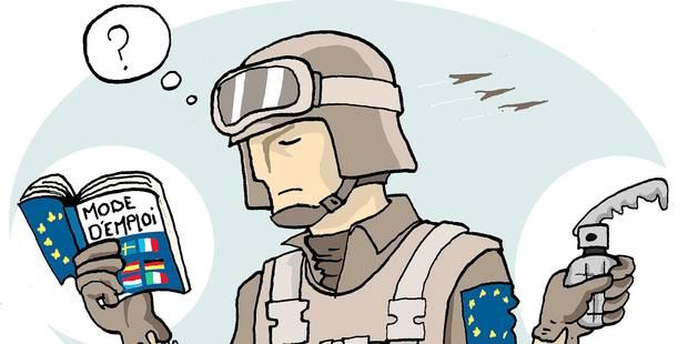 """L'armée européenne : une """"fausse bonne idée"""" (OPINION) - La Libre"""